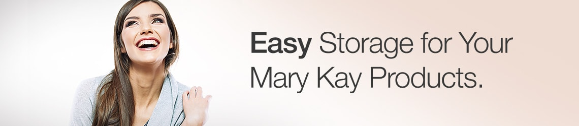 Easy Storage for all your Mary Kay Products